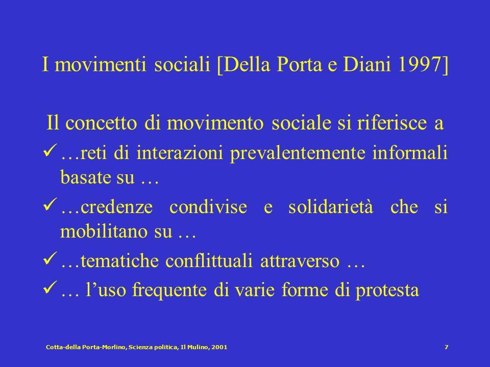 I movimenti sociali [Della Porta e Diani 1997]